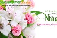 CHƯƠNG TRÌNH KHUYẾN MẠI CHÀO MỪNG NGÀY NHÀ GIÁO VIỆT NAM 20 - 11 TẠI SỬA CHỮA LAPTOP CKV