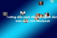 Hướng Dẫn Đổi Tên Người Dùng Trên Macbook Nhanh