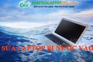 Sửa Laptop Bị Nước Vào Tại Hải Dương